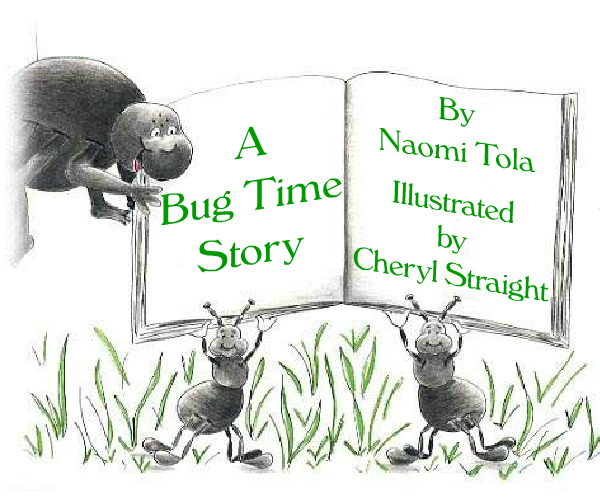 A Bug Time Story